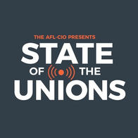 AFL-CIO's State of the Unions