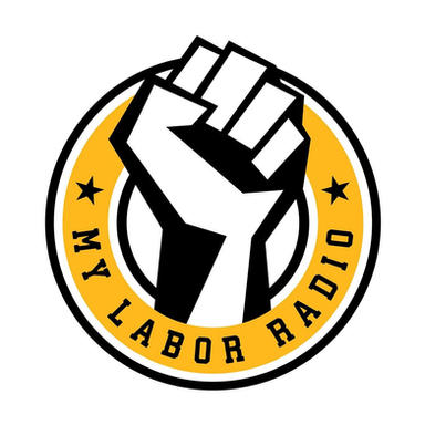 My Labor Radio