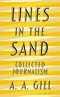 Lines in the Sand, A A Gill