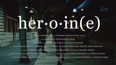 Heroin(e) A Short Film Trailer