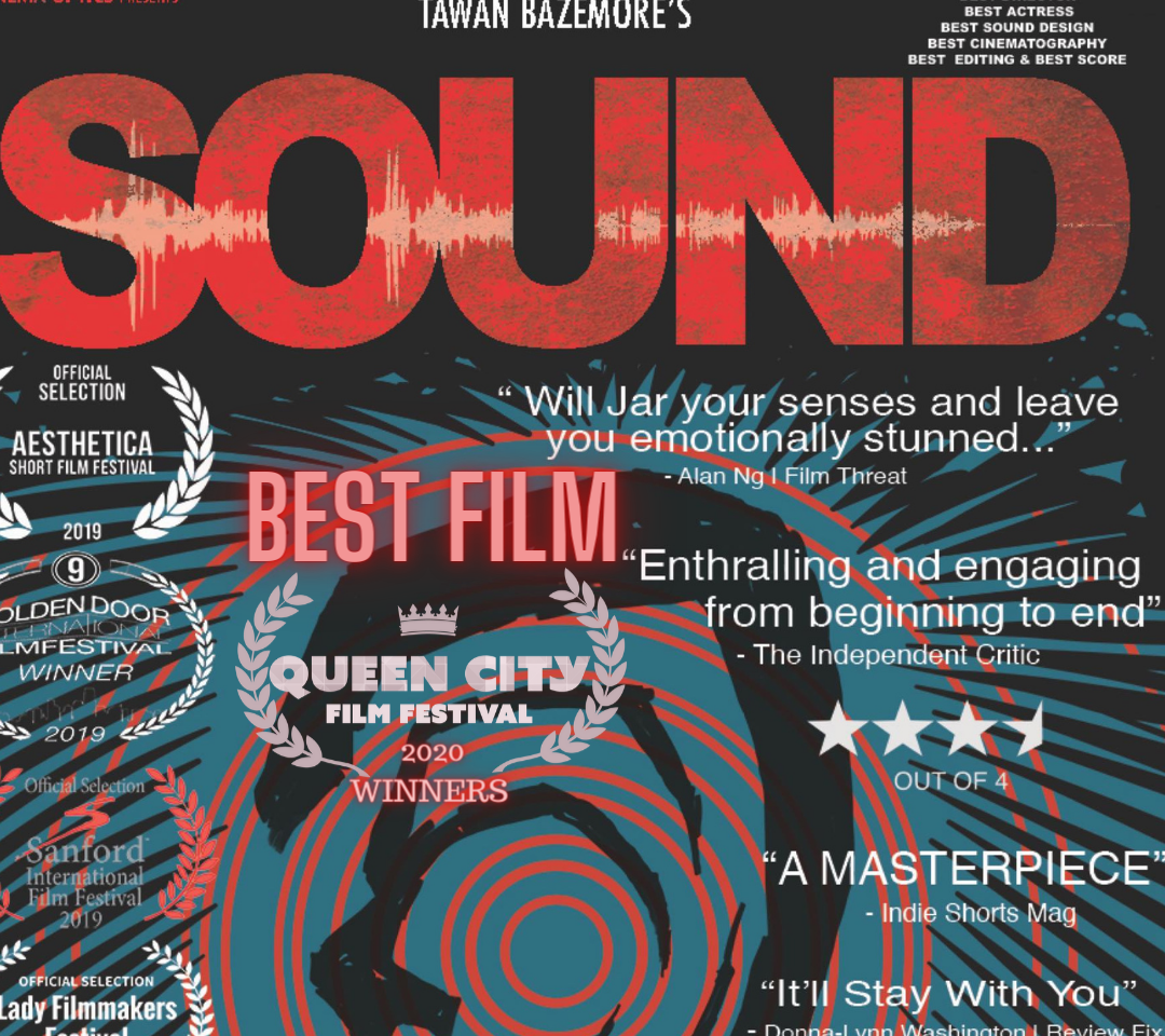 BEST FILM 2020 - Sound directed by Tawan BAzemore