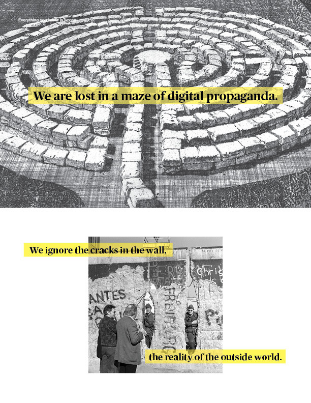 We are lost in a maze of digital propaganda