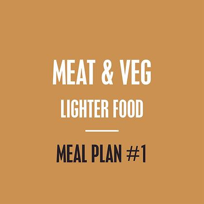 Meat & Veg Meal Plan - Lighter Food - Meal Plan #1