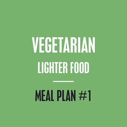 Vegetarian Meal Plan - Lighter Food - Meal Plan #1