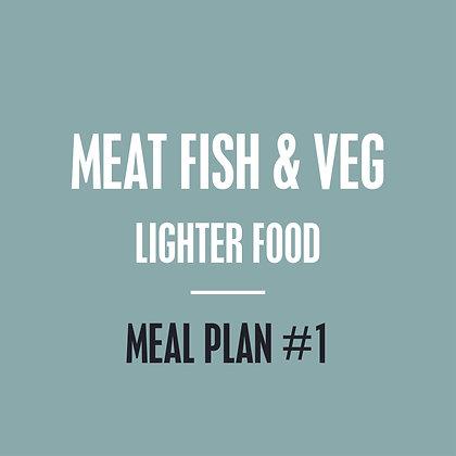 Meat, Fish & Veg Meal Plan - Lighter Food - Meal Plan #1
