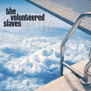 The-Volunteered-Slaves-Ripcord-Cristal-R