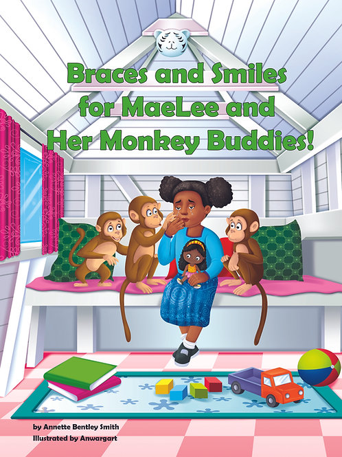 Braces and Smiles for MaeLee and Her Monkey Buddies!