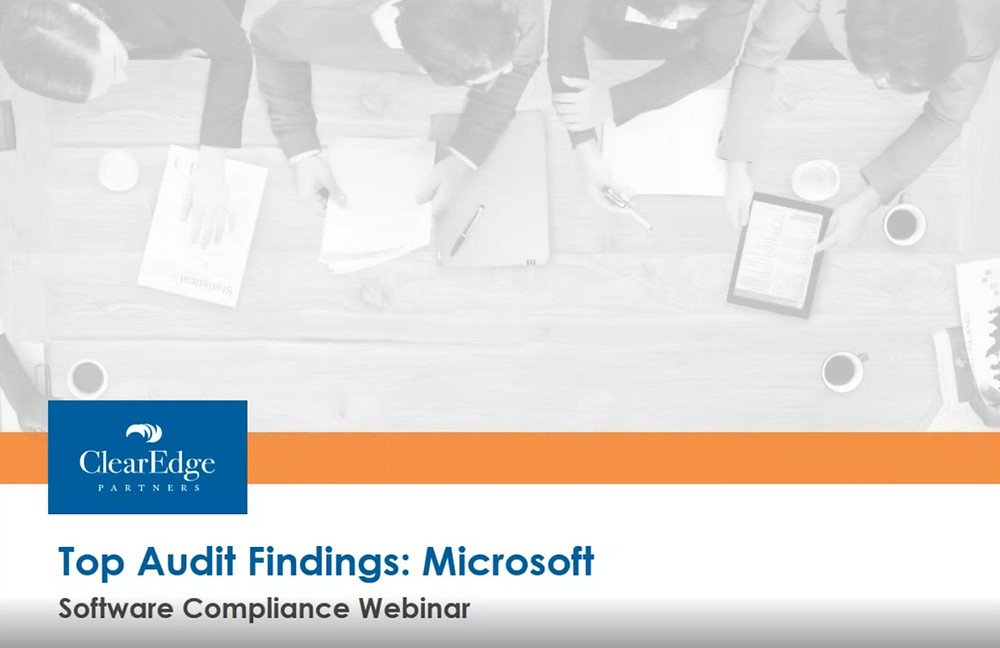 Top Findings from a Microsoft Audit: Re-Cap - Microsoft Audit