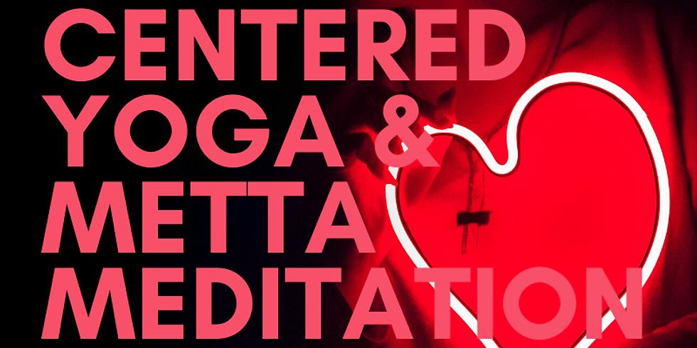 Heart Centered Yoga & Metta Meditation