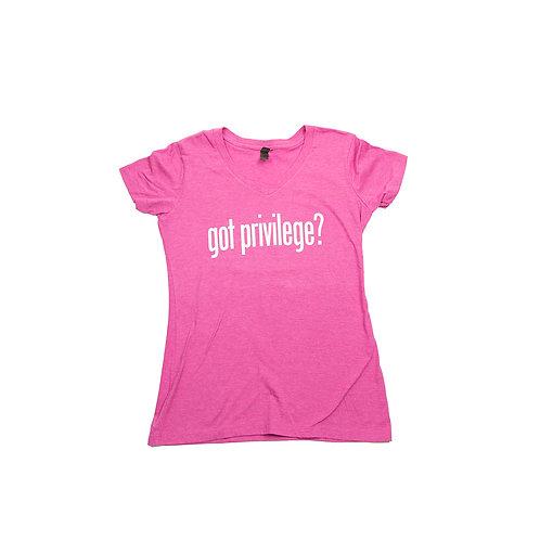 Got Privilege? Pink Raspberry Women's V-neck