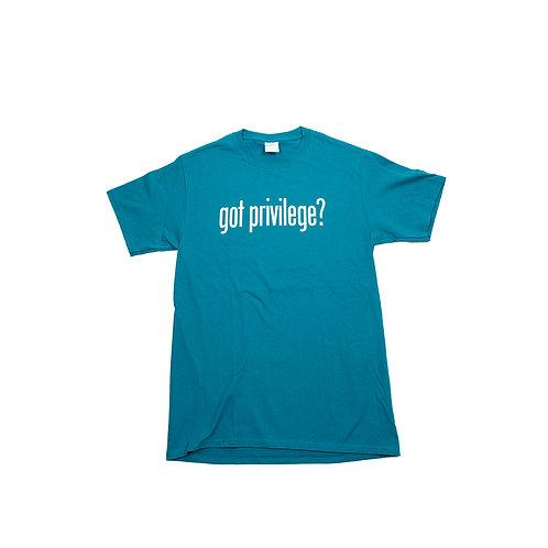 Got Privilege? Teal Unisex T-Shirt