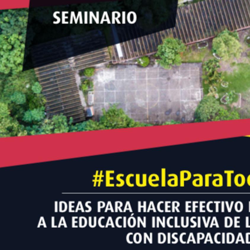 Seminario #EscuelaParaTodos | Ideas para hacer efectivo el derecho a la educación inclusiva