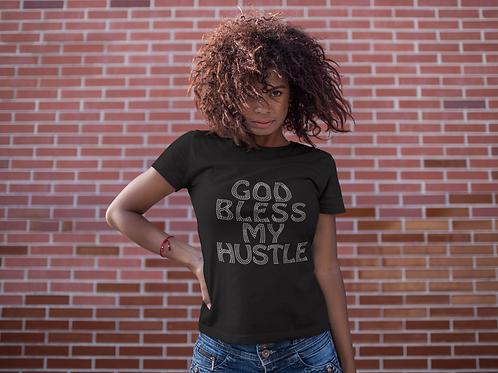 God Bless My Hustle - Bling T-Shirt (Extended Sizes)