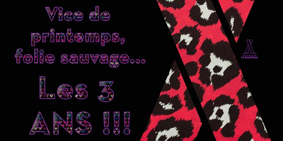 Vice de Printemps - Folie Sauvage - 3 Ans