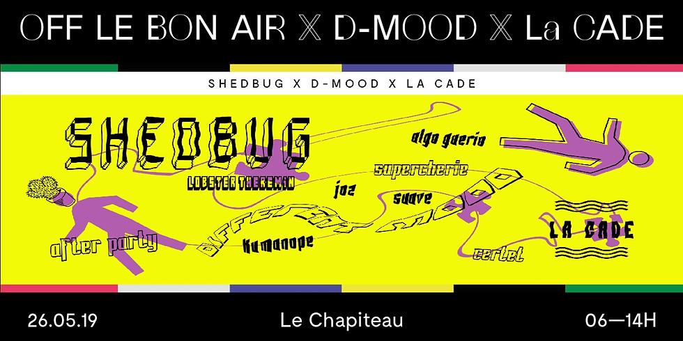 AFTER LE BON AIR x DMOOD x La CADE