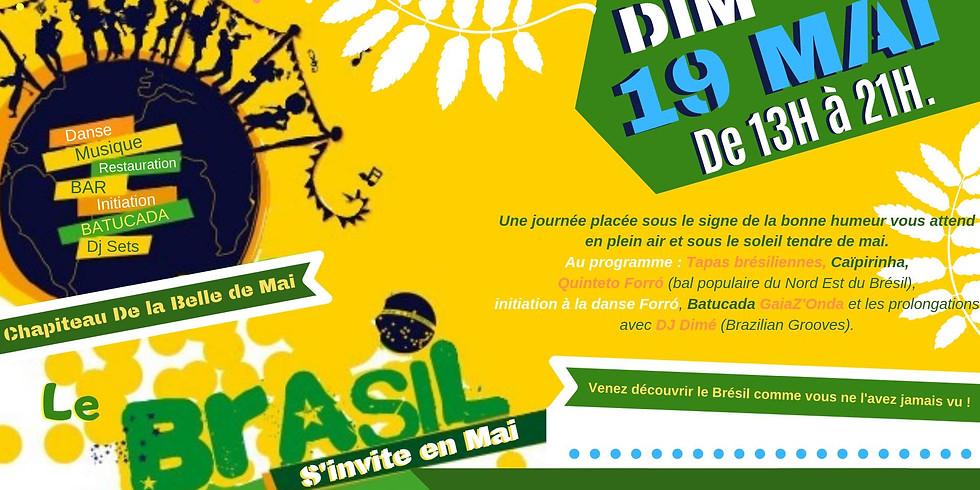 Le Brasil s'invite en Mai !
