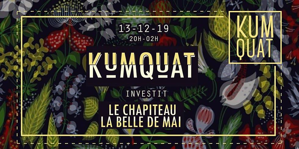 Kumquat au Chapiteau - La Belle de Mai