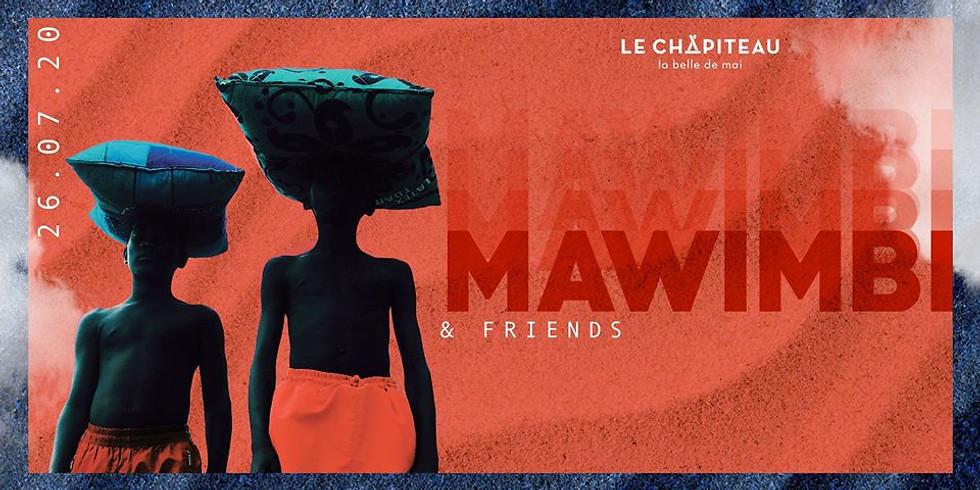 Le Chapiteau invite Mawimbi & Friends (Open Air + Indoor club)