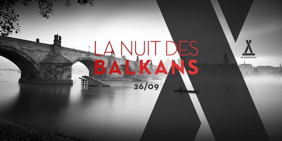 La nuit des Balkans