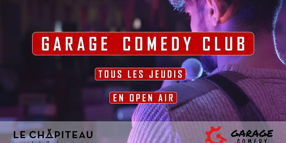 Garage Comedy Club - Open Air au Chapiteau