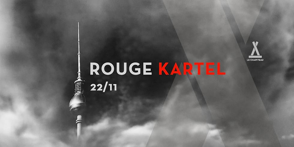 Décollage imminent :: Rouge Kartel