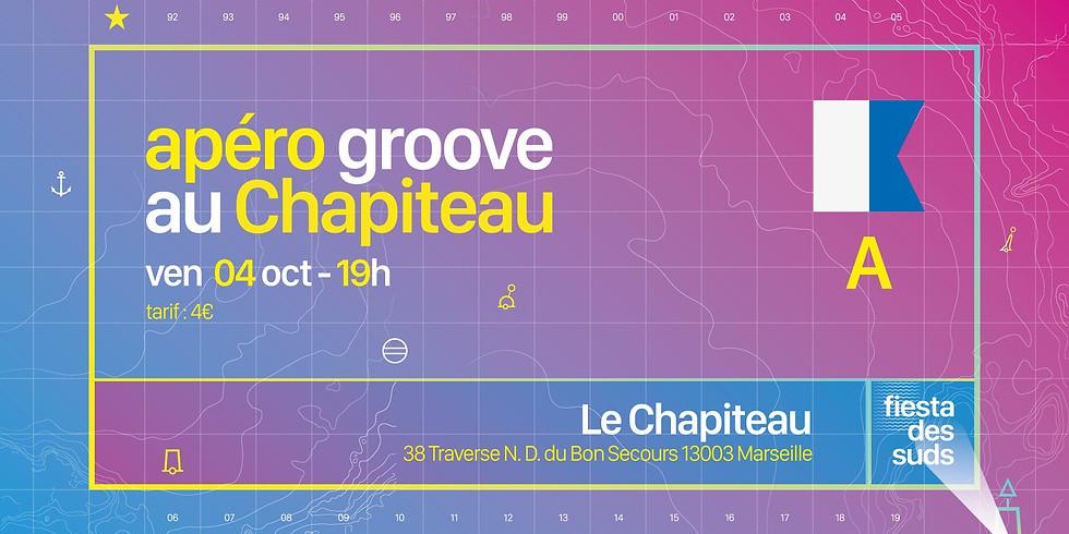 Apéro Groove au Chapiteau
