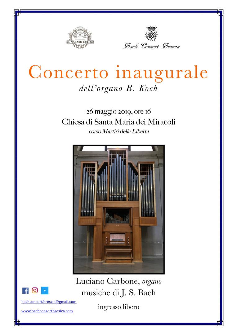 Festa ai Miracoli 26 maggio 2019; concerto inaugurale del nuovo organo