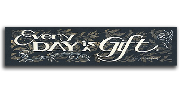 Every-Day-Is-A-Gift-30753