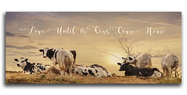 Love Until The Cows - 20545