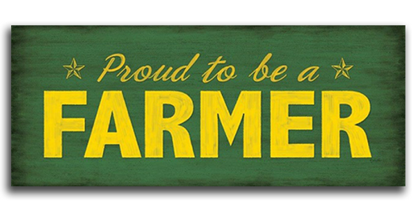 Proud to be a Farmer - 20496