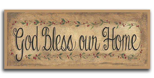God Bless Our Home - 20444