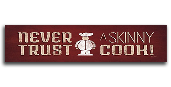 Never-Trust-A-Skinny-Cook-30765