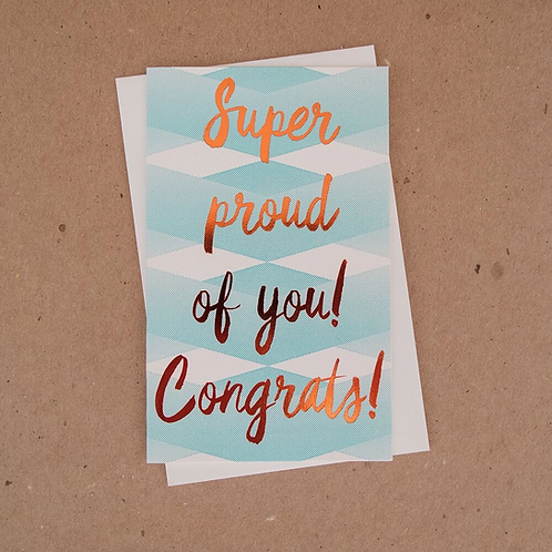 Super Proud of You! Congrats Greeting Card
