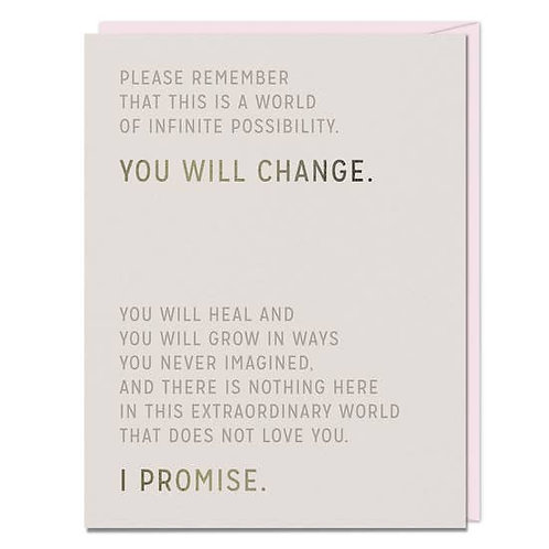 You Will Change Greeting Card