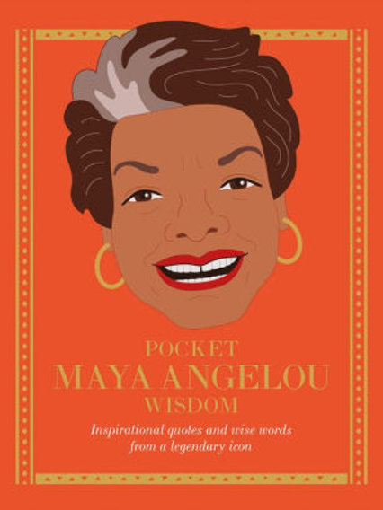 Unofficial Pocket Maya Angelou Wisdom