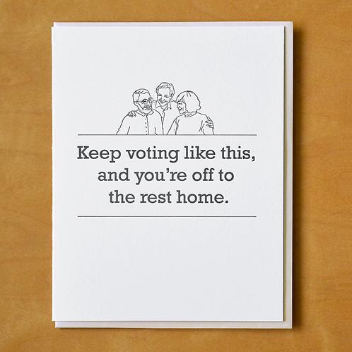 Keep Voting Like This Greeting Card