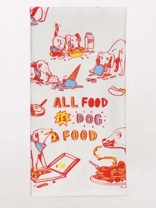 All Food Is Dog Food Dishtowel