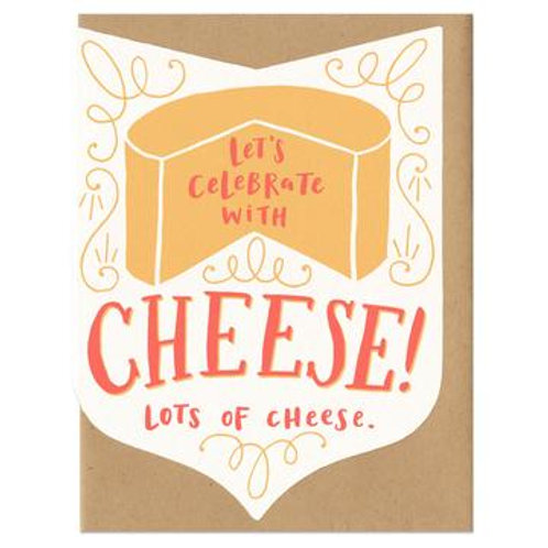 Let's Celebrate With Cheese Greeting Card