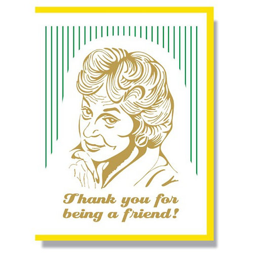 Bea Arthur Thank You For Being A Friend Greeting Card