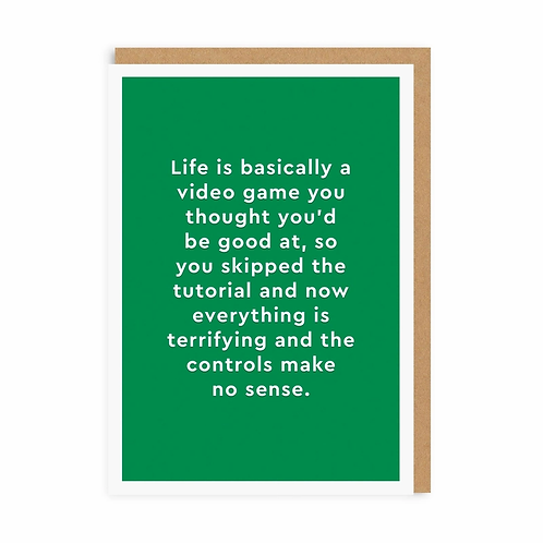 Life is Basically A Video Game Greeting Card