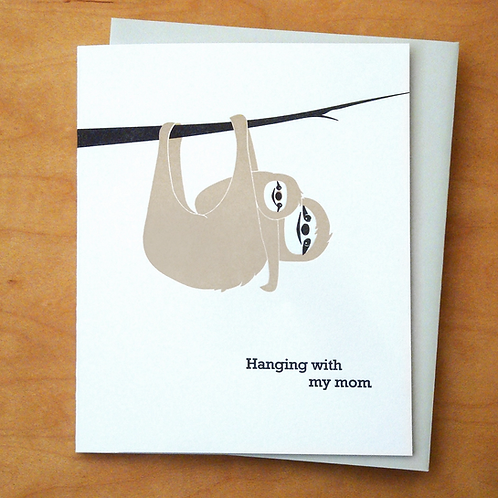 Hanging With My Mom Greeting Card