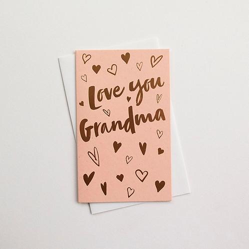 Love You Grandma Greeting Card
