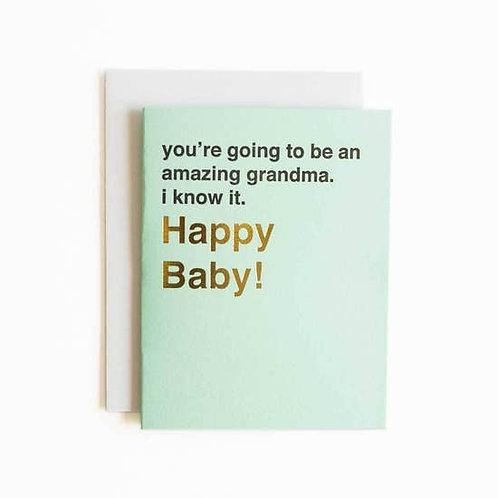 Amazing Grandma Happy Baby Greeting Card