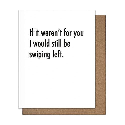 Tinder Swiping Greeting Card