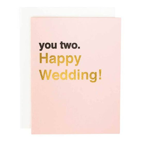 You Two Happy Wedding Greeting Card