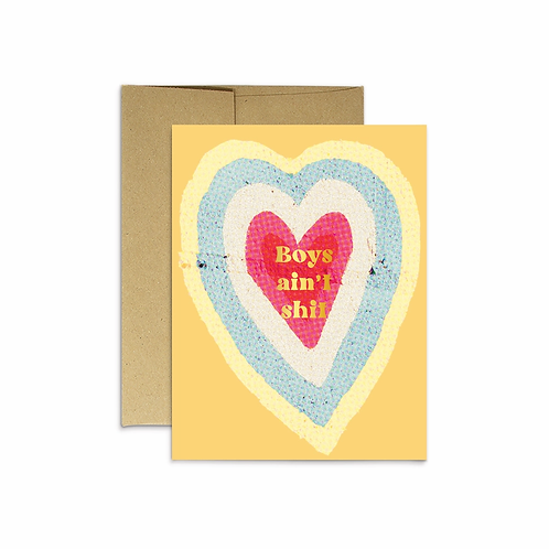 Boys Ain't Shit Gold Foil Greeting Card