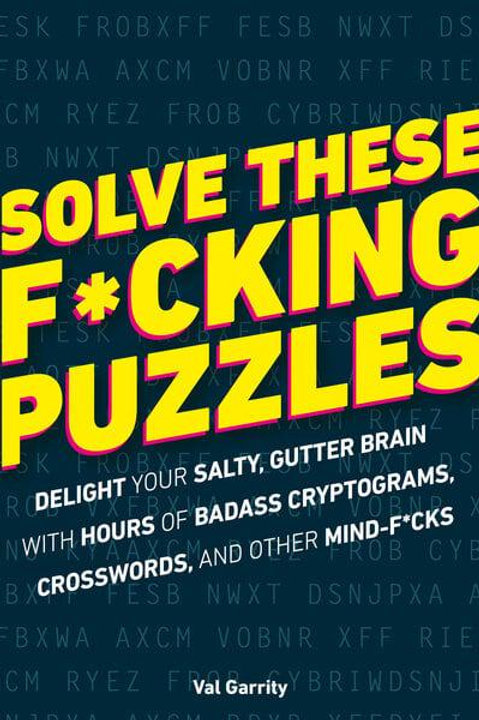Solve These F*cking Problems