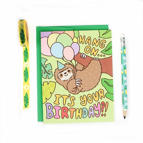 Hang On Birthday Sloth Greeting Cards
