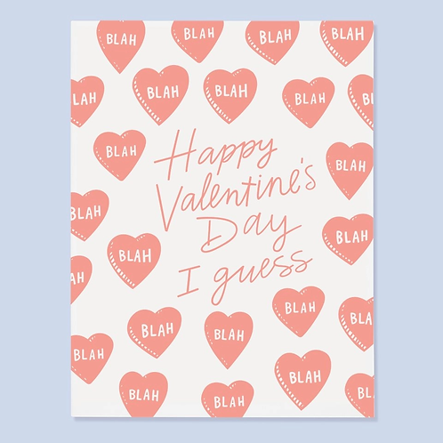 Happy Valentine's Day I Guess Greeting Card