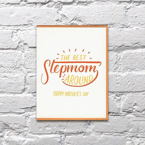 The Best Step Mom Around Greeting Card